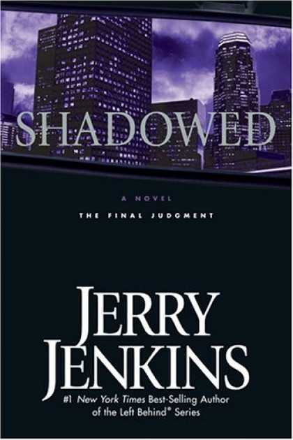 Bestselling Sci-Fi/ Fantasy (2007) - Shadowed: The Final Judgment (Underground Zealot) by Jerry B. Jenkins