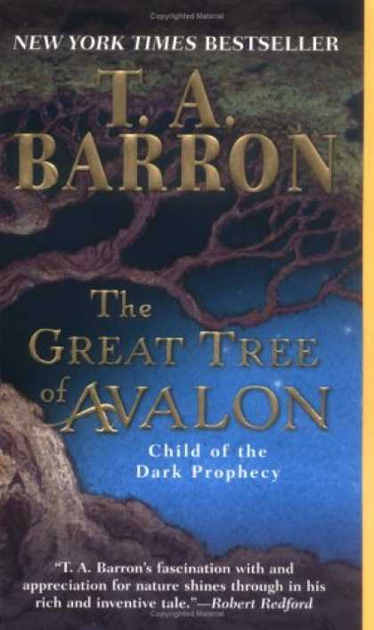 Bestselling Sci-Fi/ Fantasy (2007) - The Great Tree of Avalon 1: Child of the Dark Prophecy (The Great Tree of Avalon