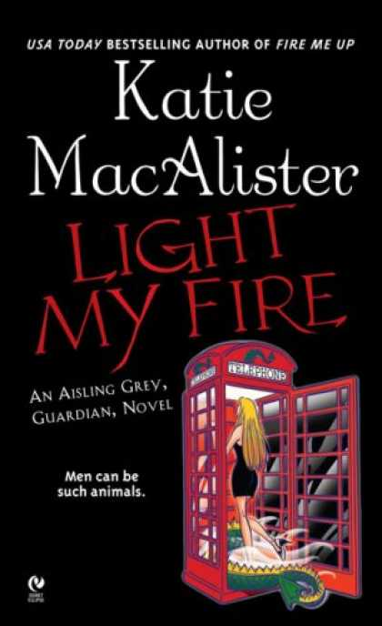 Bestselling Sci-Fi/ Fantasy (2007) - Light My Fire (Aisling Grey, Guardian, Book 3) by Katie MacAlister
