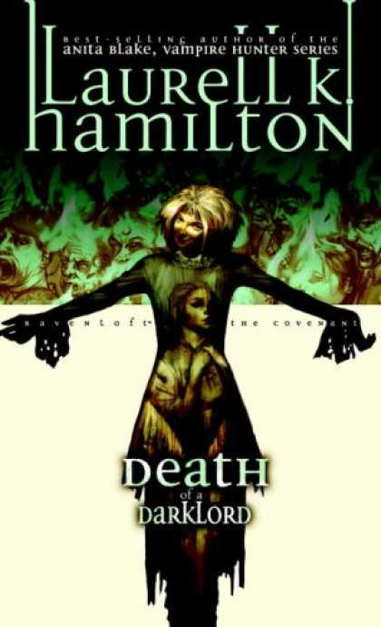 Bestselling Sci-Fi/ Fantasy (2007) - Death of a Darklord: The Ravenloft Covenant by Laurell K. Hamilton