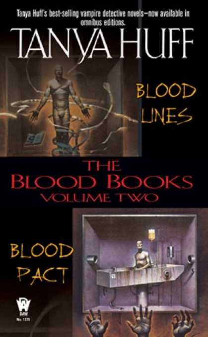 Bestselling Sci-Fi/ Fantasy (2007) - The Blood Books, Vol. 2 (Blood Lines / Blood Pact) by Tanya Huff