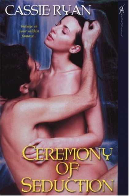 Bestselling Sci-Fi/ Fantasy (2007) - Ceremony of Seduction by Cassie Ryan