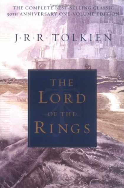 Bestselling Sci-Fi/ Fantasy (2007) - The Lord of the Rings: 50th Anniversary, One Vol. Edition by J.R.R. Tolkien