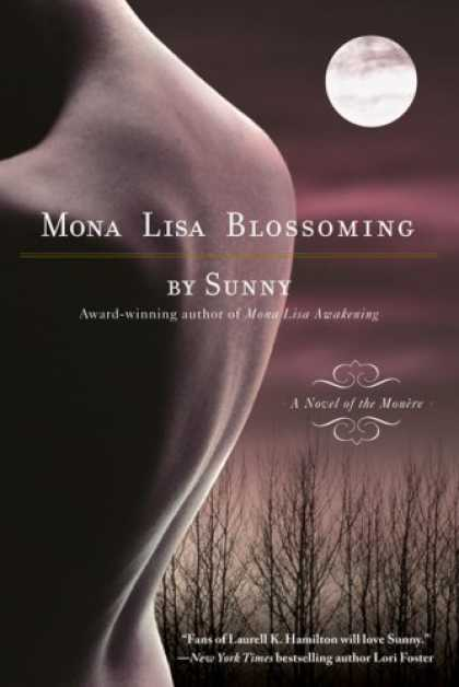 Bestselling Sci-Fi/ Fantasy (2007) - Mona Lisa Blossoming (Monere: Children of the Moon, Book 3) by Sunny