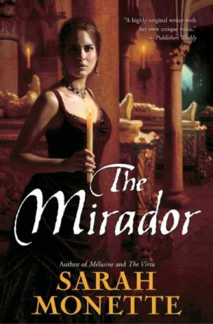 Bestselling Sci-Fi/ Fantasy (2007) - The Mirador by Sarah Monette