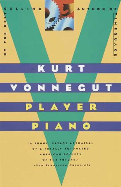 Bestselling Sci-Fi/ Fantasy (2007) - Player Piano by Kurt Vonnegut