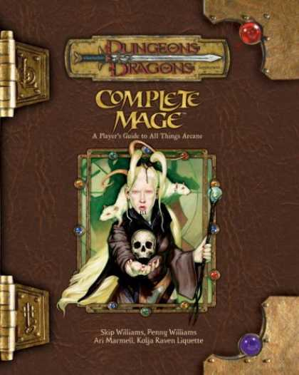 Bestselling Sci-Fi/ Fantasy (2007) - Complete Mage: A Player's Guide to All Things Arcane (Dungeons & Dragons d20 3.5