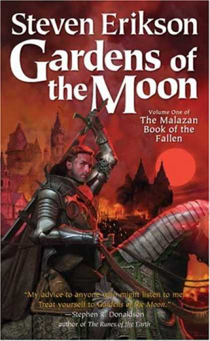 Bestselling Sci-Fi/ Fantasy (2007) - Gardens of the Moon (The Malazan Book of the Fallen, Vol. 1) by Steven Erikson