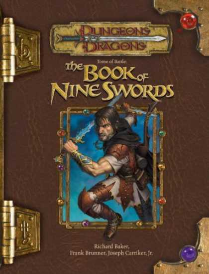 Bestselling Sci-Fi/ Fantasy (2007) - Tome of Battle: The Book of Nine Swords (Dungeons & Dragons d20 3.5 Fantasy Role