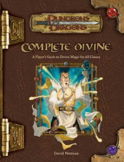 Bestselling Sci-Fi/ Fantasy (2007) - Complete Divine: A Player's Guide to Divine Magic for all Classes (Dungeons & Dr