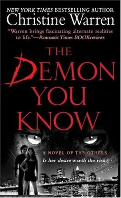 Bestselling Sci-Fi/ Fantasy (2007) - The Demon You Know (The Others, Book 3) by Christine Warren