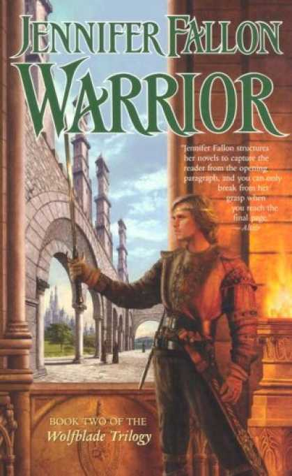 Bestselling Sci-Fi/ Fantasy (2007) - Warrior (The Hythrun Chronicles: Wolfblade Trilogy, Book 2) by Jennifer Fallon