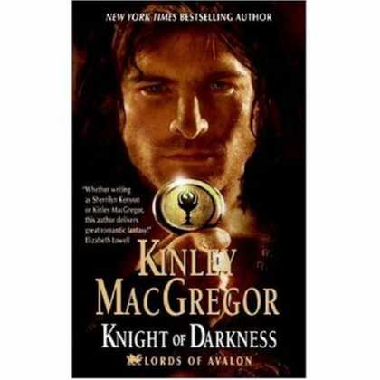 Bestselling Sci-Fi/ Fantasy (2007) - Knight of Darkness (Lords of Avalon, Book 2) by Kinley Macgregor