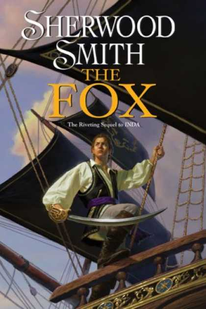 Bestselling Sci-Fi/ Fantasy (2007) - The Fox by Sherwood Smith