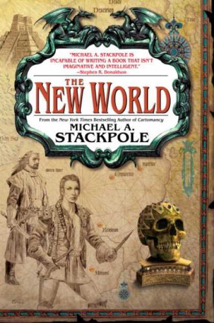 Bestselling Sci-Fi/ Fantasy (2007) - The New World: Book Three in The Age of Discovery (Age of Discovery Trilogy) by