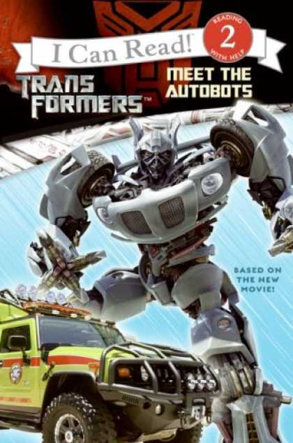 Bestselling Sci-Fi/ Fantasy (2007) - Transformers: Meet the Autobots (I Can Read Book 2) by Jennifer Frantz