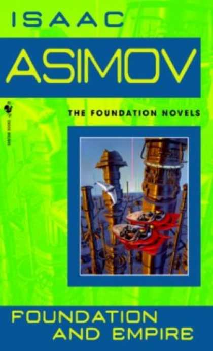 Bestselling Sci-Fi/ Fantasy (2007) - Foundation and Empire (Foundation Novels) by Isaac Asimov