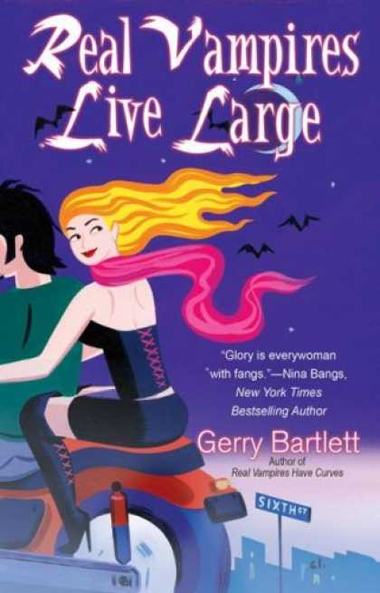 Bestselling Sci-Fi/ Fantasy (2007) - Real Vampires Live Large (Glory St. Claire, Book 2) by Gerry Bartlett