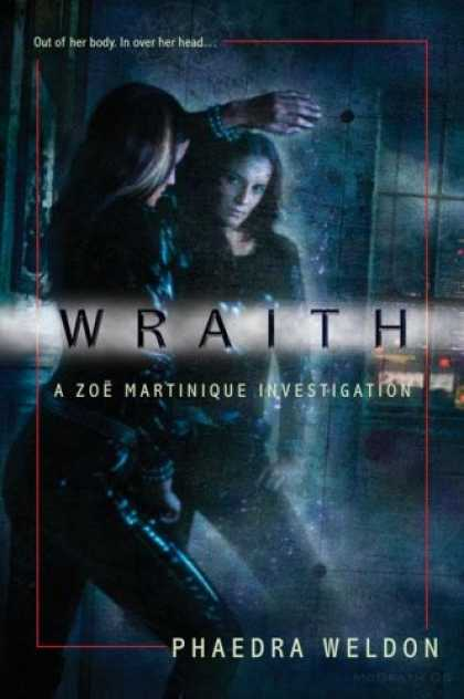 Bestselling Sci-Fi/ Fantasy (2007) - Wraith by Phaedra Weldon