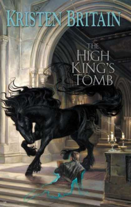 Bestselling Sci-Fi/ Fantasy (2007) - The High King's Tomb: Book Three of Green Rider by Kristen Britain