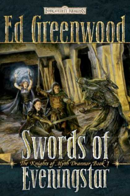 Bestselling Sci-Fi/ Fantasy (2007) - Swords of Eveningstar (Forgotten Realms: The Knights of Myth Drannor, Book 1) by