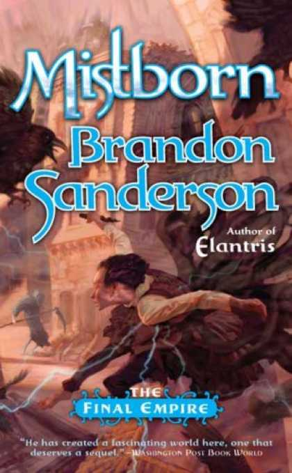 Bestselling Sci-Fi/ Fantasy (2007) - The Final Empire (Mistborn, Book 1) by Brandon Sanderson