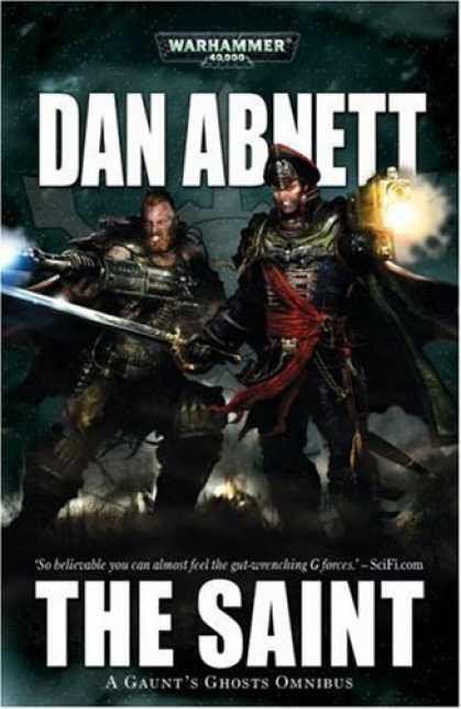 Bestselling Sci-Fi/ Fantasy (2007) - Gaunt's Ghosts: The Saint (Gaunt's Ghosts) by Dan Abnett