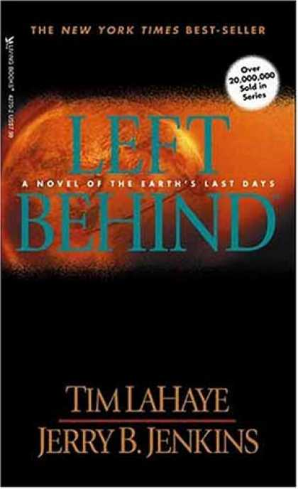 Bestselling Sci-Fi/ Fantasy (2007) - Left Behind: A Novel of the Earth's Last Days (Left Behind #1) by Tim F. LaHaye