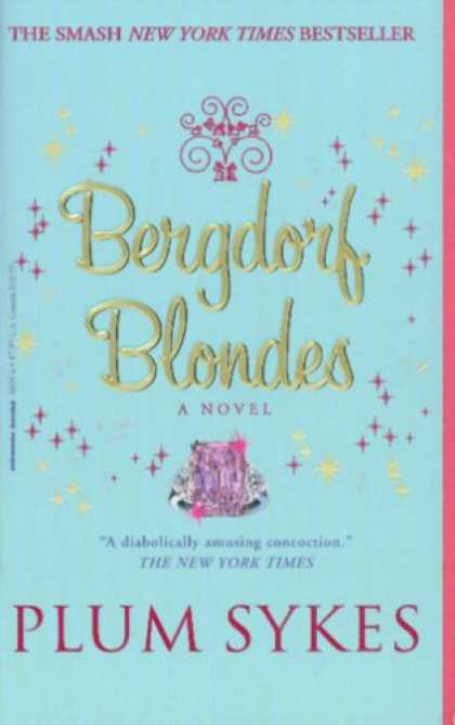 Bestselling Sci-Fi/ Fantasy (2007) - Bergdorf Blondes by Plum Sykes