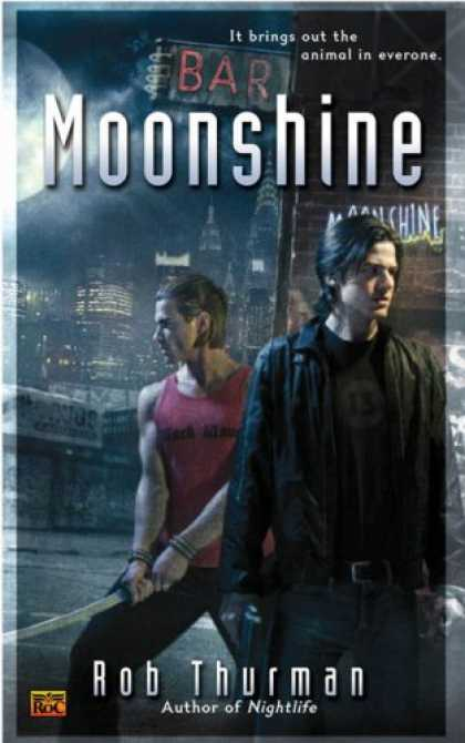 Bestselling Sci-Fi/ Fantasy (2007) - Moonshine by Rob Thurman