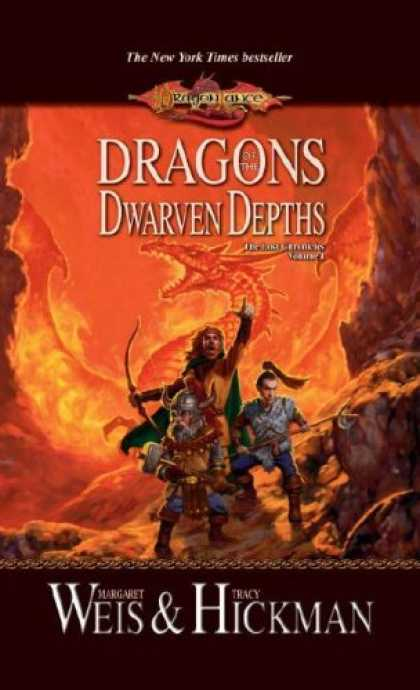 Bestselling Sci-Fi/ Fantasy (2007) - Dragons Of The Dwarven Depths: The Lost Chronicles, Volume One (Dragonlance) by