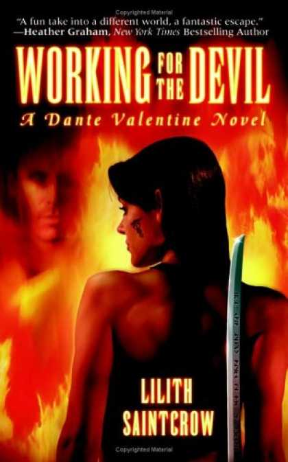 Bestselling Sci-Fi/ Fantasy (2007) - Working for the Devil (Dante Valentine, Book 1) by Lilith Saintcrow