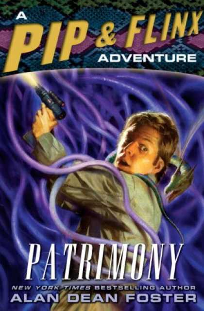 Bestselling Sci-Fi/ Fantasy (2007) - Patrimony: A Pip & Flinx Adventure (Pip & Flix Adventures) by Alan Dean Foster
