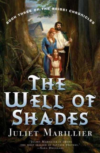 Bestselling Sci-Fi/ Fantasy (2007) - The Well of Shades (Bridei Chronicles) by Juliet Marillier