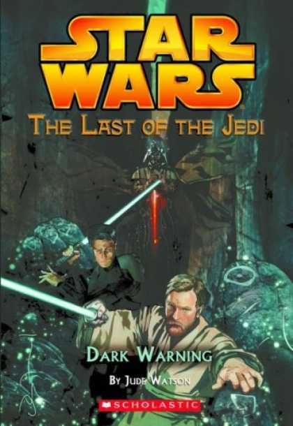 Bestselling Sci-Fi/ Fantasy (2007) - Dark Warning (Star Wars: The Last of the Jedi, Book 2) by Jude Watson