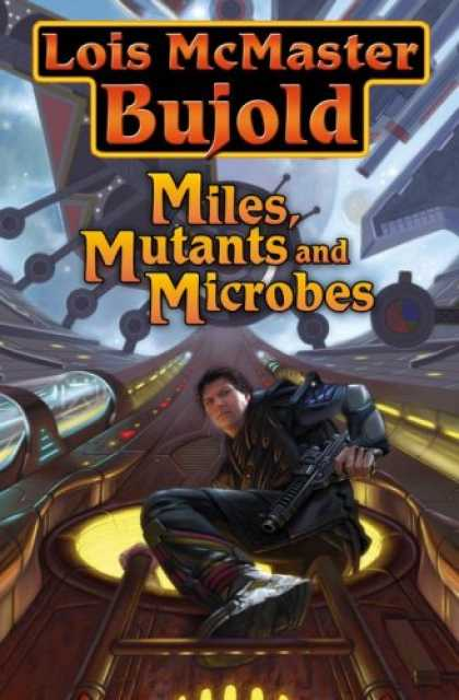 Bestselling Sci-Fi/ Fantasy (2007) - Miles, Mutants and Microbes by Lois McMaster Bujold