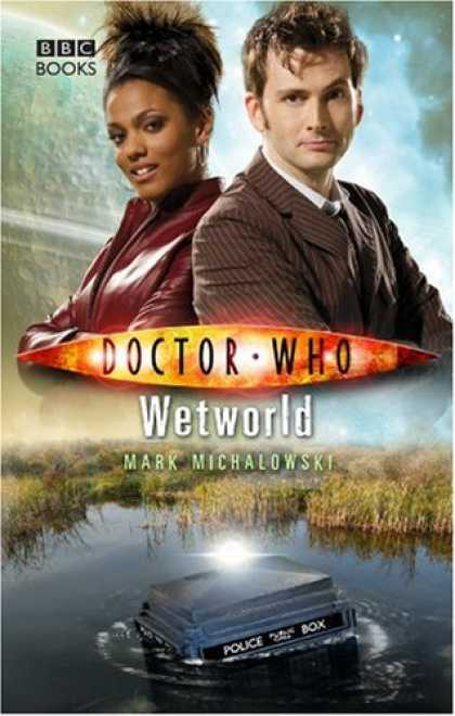 Bestselling Sci-Fi/ Fantasy (2007) - Doctor Who: Wetworld (Doctor Who) by Mark Michalowski