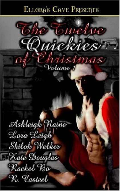 Bestselling Sci-Fi/ Fantasy (2007) - The Twelve Quickies of Christmas Vol 1 by Lora Leigh