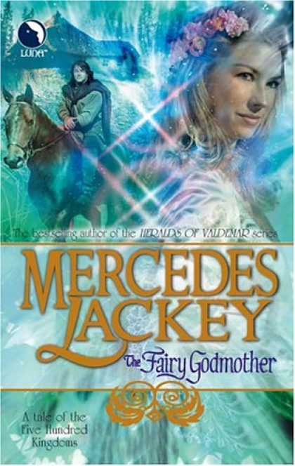 Bestselling Sci-Fi/ Fantasy (2007) - The Fairy Godmother: A Tale of the Five Hundred Kingdoms (Book 1) by Mercedes La