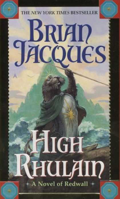 Bestselling Sci-Fi/ Fantasy (2007) - High Rhulain (Redwall) by Brian Jacques