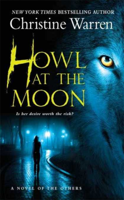 Bestselling Sci-Fi/ Fantasy (2007) - Howl at the Moon (The Others, Book 4) by Christine Warren
