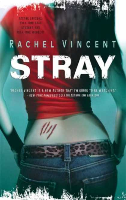 Bestselling Sci-Fi/ Fantasy (2007) - Stray by Rachel Vincent