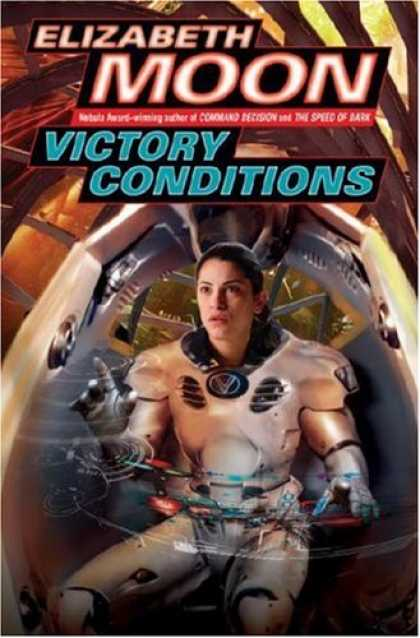 Bestselling Sci-Fi/ Fantasy (2007) - Victory Conditions by Elizabeth Moon