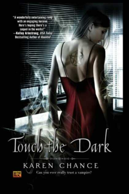 Bestselling Sci-Fi/ Fantasy (2008) - Touch the Dark (Cassandra Palmer, Book 1) by Karen Chance