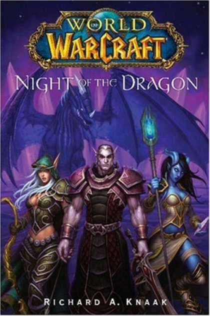 Bestselling Sci-Fi/ Fantasy (2008) - World of Warcraft: Night of the Dragon by Richard A. Knaak
