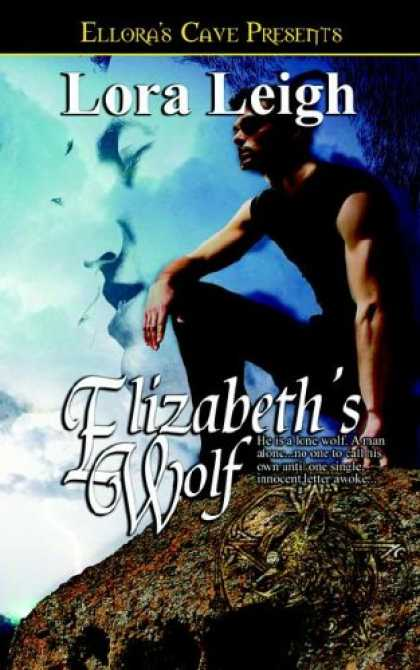 Bestselling Sci-Fi/ Fantasy (2008) - Elizabeth's Wolf (Wolf Breeds, Book 4) by Lora Leigh
