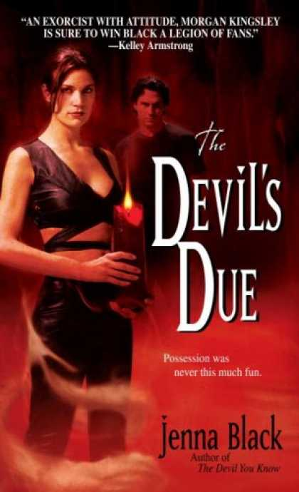 Bestselling Sci-Fi/ Fantasy (2008) - The Devil's Due (Morgan Kingsley, Book 3) by Jenna Black