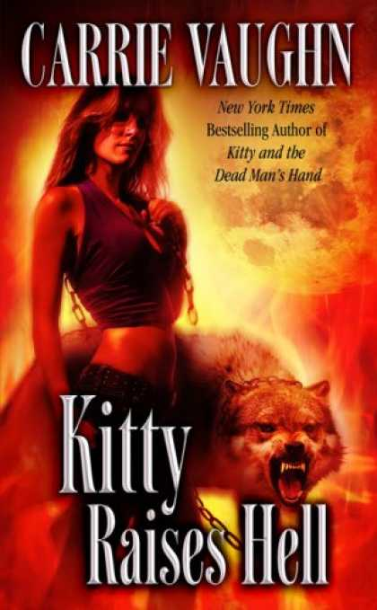 Bestselling Sci-Fi/ Fantasy (2008) - Kitty Raises Hell (Kitty Norville, Book 6) by Carrie Vaughn