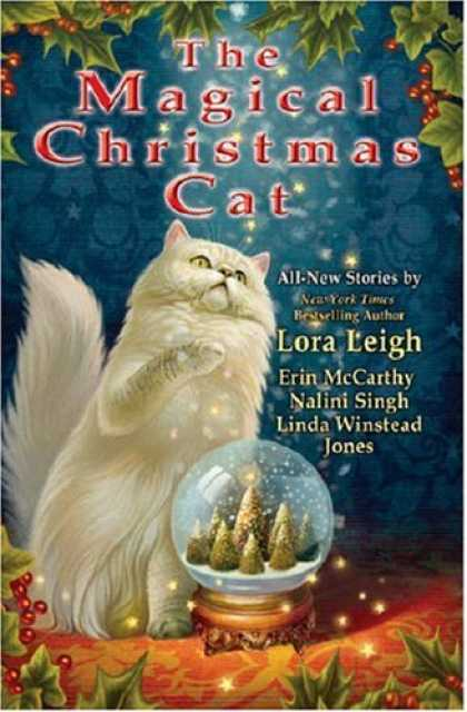 Bestselling Sci-Fi/ Fantasy (2008) - The Magical Christmas Cat by Lora Leigh