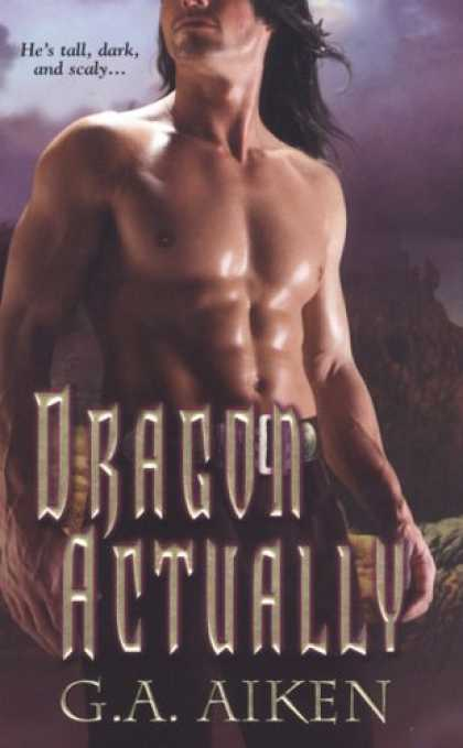 Bestselling Sci-Fi/ Fantasy (2008) - Dragon Actually (Dragon Kin, Book 1) by G.A. Aiken